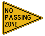 No Passing Zone | Warning Road Signs